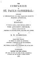 The Companion to St  Paul s Cathedral  containing a description of the various objects worthy attention  and its history  to which is added a brief historical sketch of the ancient church  etc  With illustrations PDF