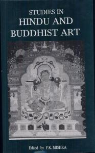 Studies in Hindu and Buddhist Art Book