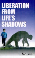 Liberation From Life S Shadows PDF