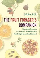 The Fruit Forager s Companion PDF