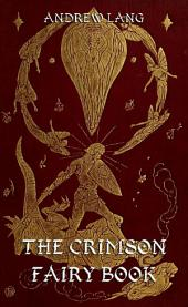 The Crimson Fairy Book (Illustrated & Annotated Edition)