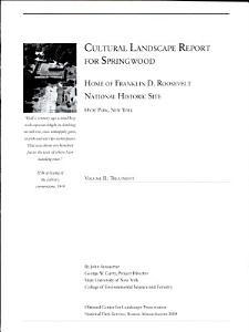 Cultural Landscape Report for Springwood  Home of Franklin D  Roosevelt National Historic Site PDF