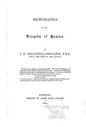 Memoranda on the Tragedy of Hamlet