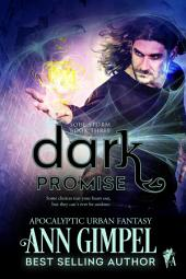Dark Promise: Apocalyptic Urban Fantasy