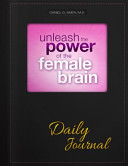 Unleash the Power of the Female Brain Daily Journal