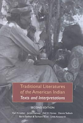 Traditional Literatures of the American Indian