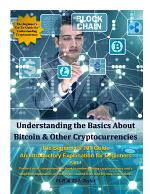 Understanding the Basics About Bitcoin & Other Cryptocurrencies, The Beginner's 101 Guide - An Introductory Explanation for Beginners, Part 1