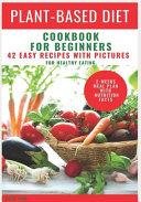 Plant Based Diet Cookbook For Beginners PDF
