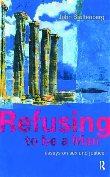 Download Refusing to be a Man Book