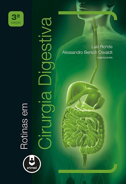 Rotinas Em Cirurgia Digestiva