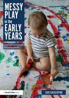 Messy Play in the Early Years PDF