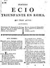 Tragedia, Ecio triunfante en Roma: en tres actos