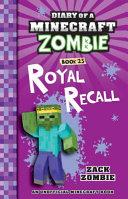Diary of a Minecraft Zombie  23  Royal Recall PDF