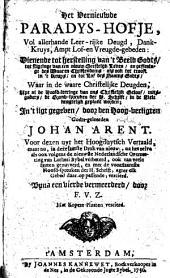 Het vernieuwde Paradys-Hofje ... Voor dezen uyt het Hoogduytsch vertaald, maar nu, in deze laatste druk van nieuw ... verbeterd ... Byna een vierde vermeerderd, door F. V. Z. (F. van Zeesen). Met kopere plaaten vercierd
