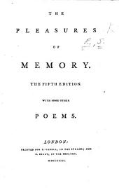 The Pleasures of Memory. [By S. R., I.e. S. Rogers.] The Fifth Edition with Some Other Poems