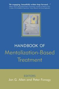 The Handbook of Mentalization Based Treatment PDF