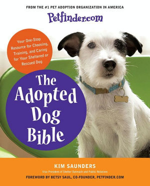 Petfinder com The Adopted Dog Bible