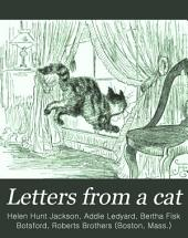 Letters from a Cat: Published by Her Mistress for the Benefit of All Cats and the Amusement of Little Children
