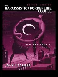 The Narcissistic / Borderline Couple