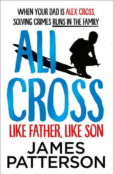 Download Ali Cross  Like Father  Like Son Book