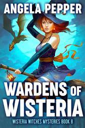 Wardens of Wisteria