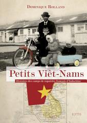 Petits Viêt-Nams: Récit sur le colonialisme en Indochine