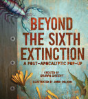 Beyond the Sixth Extinction Book