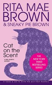 Cat on the Scent: A Mrs. Murphy Mystery