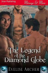 The Legend of the Diamond Globe