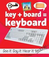 Key + Board=Keyboard
