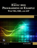 Microsoft Excel 2019 Programming by Example with VBA, XML, and ASP