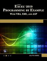 Microsoft Excel 2019 Programming by Example with VBA  XML  and ASP PDF