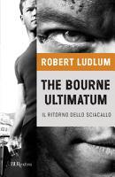 The Bourne ultimatum   Il ritorno dello sciacallo PDF