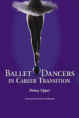 Ballet Dancers in Career Transition PDF