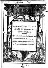 Antithesis figurata vitae Christi et Antichristi. (Cum 26 figuris Lucae Cranach.) - (Wittenbergae, Joan. Grunenberg 1521.)