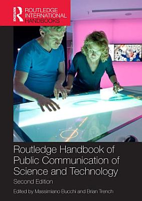 Routledge Handbook of Public Communication of Science and Technology PDF