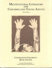 Multicultural Literature for Children and Young Adults: A Selected Listing of Books 1980-1990 by and About People of Color