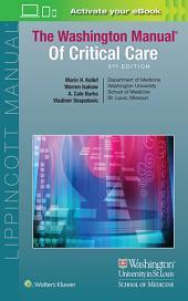 The Washington Manual of Critical Care: Edition 3
