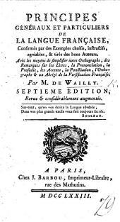 Principes généraux et particuliers de la Langue Françoise, ... Troisième édition, revue, etc