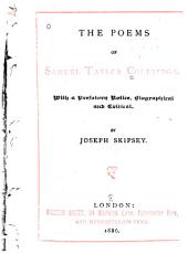 The Poems of Samuel Taylor Coleridge: With a Prefatory Notice, Biographical and Critical