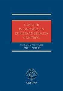 Law and Economics in European Merger Control PDF