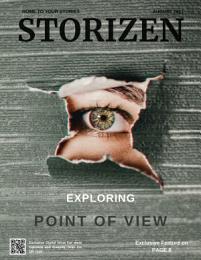 Storizen Magazine August 2021 | Point of View