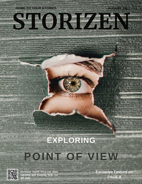 Storizen Magazine August 2021 Point Of View