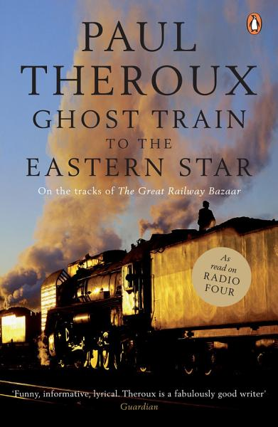 Ghost Train to the Eastern Star PDF