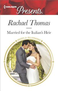 Married for the Italian s Heir Book