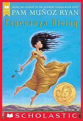 Esperanza Rising  Scholastic Gold