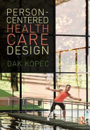 Person-Centered Health Care Design