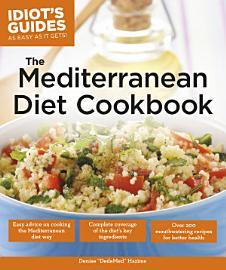 Idiot S Guides  The Mediterranean Diet Cookbook