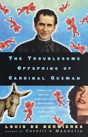The Troublesome Offspring of Cardinal Guzman PDF