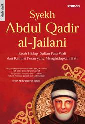 Syekh Abdul Qadir Al-Jailani
